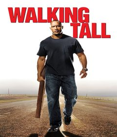 فيلم Walking Tall 2004 مترجم