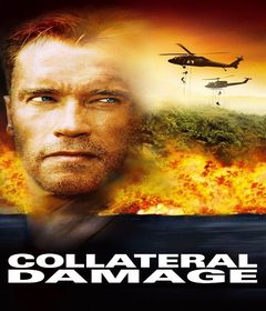 فيلم Collateral Damage 2002 مترجم