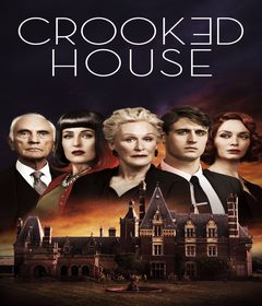 فيلم Crooked House 2017 مترجم