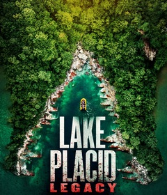 فيلم Lake Placid: Legacy 2018 مترجم