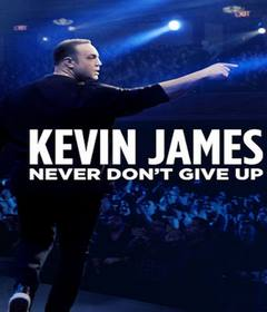عرض Kevin James: Never Don't Give Up 2018 مترجم