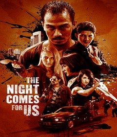 فيلم The Night Comes for Us 2018 مترجم
