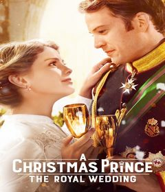 فيلم A Christmas Prince: The Royal Wedding 2018 مدبلج