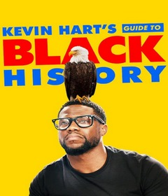 فيلم Kevin Hart's Guide to Black History 2019 مدبلج