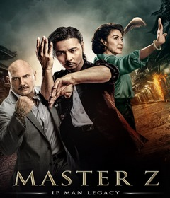 فيلم Master Z: The Ip Man Legacy 2018 مترجم