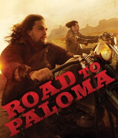 فيلم Road to Paloma 2014 مترجم