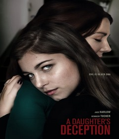 فيلم A Daughter's Deception 2019 مترجم