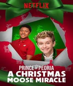فيلم Prince of Peoria A Christmas Moose Miracle 2018 مدبلج