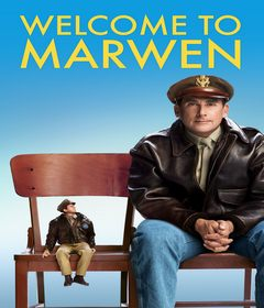 فيلم Welcome to Marwen 2018 مترجم