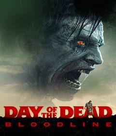 فيلم Day of the Dead: Bloodline 2018 مترجم