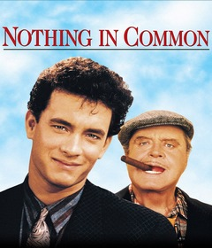 فيلم Nothing in Common 1986 غير مترجم