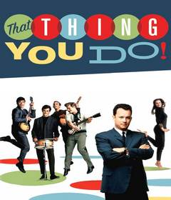 فيلم That Thing You Do! 1996 غير مترجم