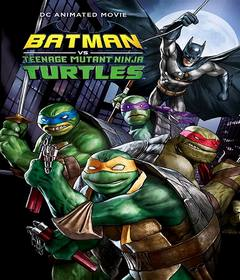 فيلم Batman vs. Teenage Mutant Ninja Turtles 2019 مترجم