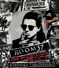 فيلم Room 37: The Mysterious Death of Johnny Thunders 2019 مترجم