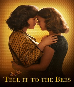 فيلم Tell It to the Bees 2018 مترجم