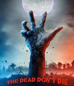 فيلم The Dead Don't Die 2019 مترجم