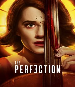 فيلم The Perfection 2018 مترجم
