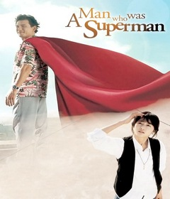 فيلم A Man Who Was Superman 2008 مترجم