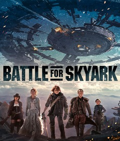 فيلم Battle for Skyark 2017 مترجم