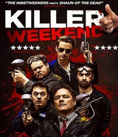 فيلم Killer Weekend 2018 مترجم