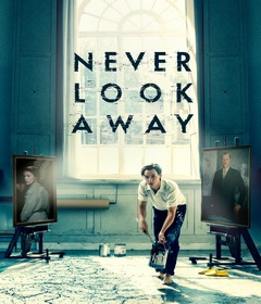 فيلم Never Look Away 2018 مترجم