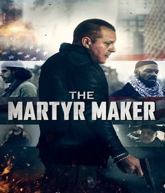 فيلم The Martyr Maker 2018 مترجم