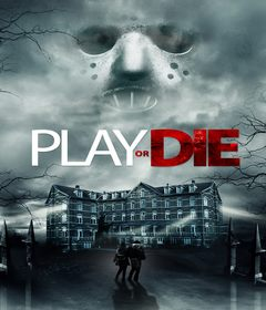 فيلم Play or Die 2019 مترجم