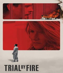 فيلم Trial by Fire 2018 مترجم
