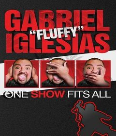 "عرض Gabriel ""Fluffy"" Iglesias: One Show Fits All 2019 مترجم"