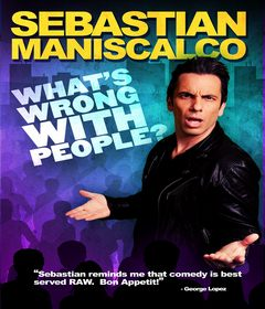 عرض Sebastian Maniscalco: What's Wrong with People? 2012 مترجم