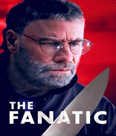 فيلم The Fanatic 2019 مترجم