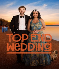 فيلم Top End Wedding 2019 مترجم