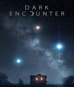 فيلم Dark Encounter 2019 مترجم