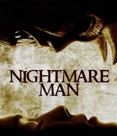 فيلم Nightmare Man 2006 مترجم