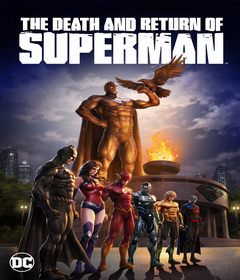 فيلم The Death and Return of Superman 2019 مترجم