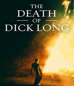 فيلم The Death of Dick Long 2019 مترجم