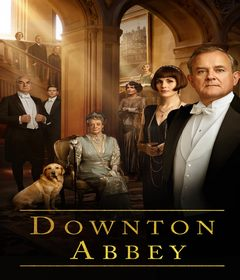 فيلم Downton Abbey 2019 مترجم