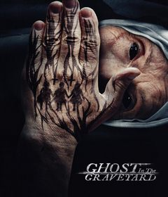 فيلم Ghost in the Graveyard 2019 مترجم