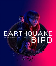 فيلم The Earthquake Bird 2019 مترجم