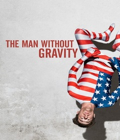 فيلم The Man Without Gravity 2019 مترجم