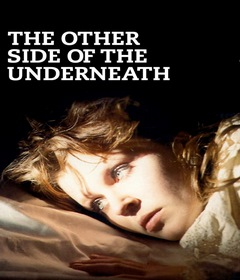 فيلم The Other Side of Underneath 1972 مترجم