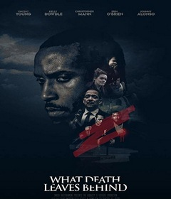 فيلم What Death Leaves Behind 2018 مترجم