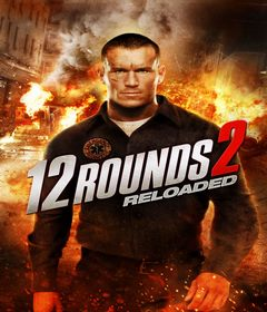 فيلم 12 Rounds 2: Reloaded 2013 مترجم