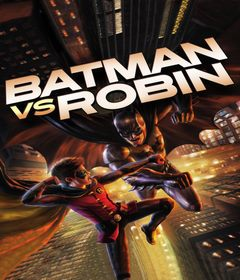 فيلم Batman vs. Robin 2015 مترجم