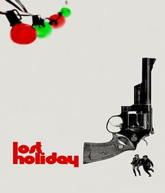 فيلم Lost Holiday 2019 مترجم