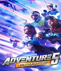 فيلم Adventure Force 5 2019 مترجم