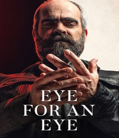 فيلم Eye for an Eye 2019 مترجم