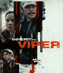 فيلم Inherit the Viper 2019 مترجم