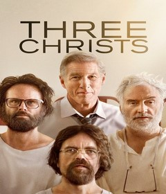 فيلم Three Christs 2017 مترجم