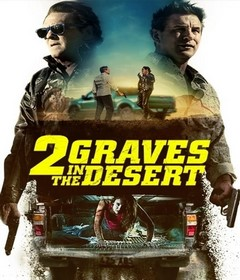 فيلم 2 Graves in the Desert 2020 مترجم